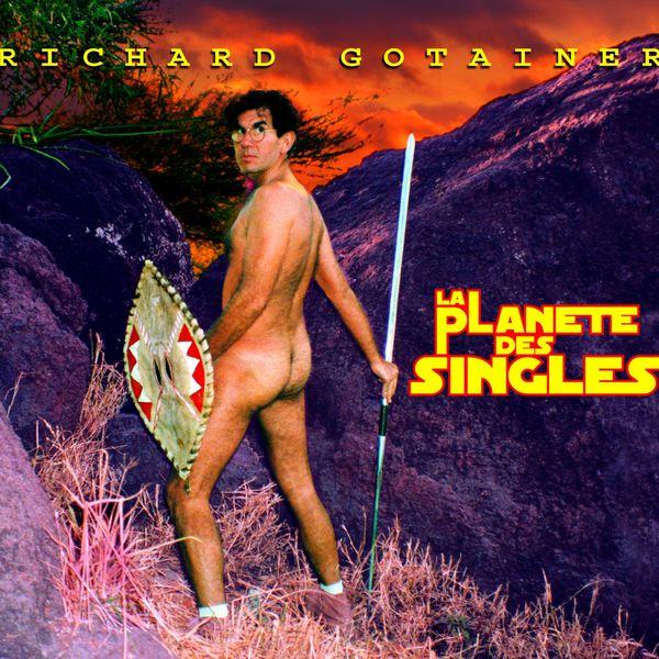 Richard Gotainer - La Planète des Singles