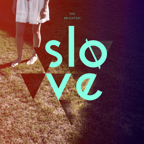 Slove - The Brightest EP