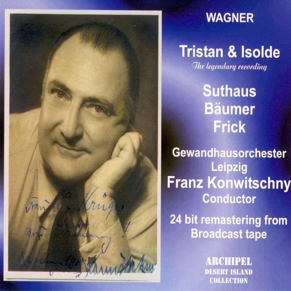 Franz Konwitschny - Wagner : Tristan & Isolde