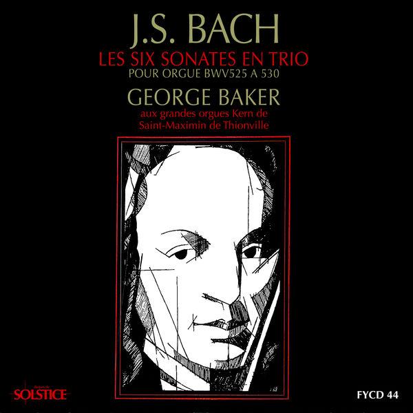 George Baker - Bach: 6 Trio Sonatas for Organ