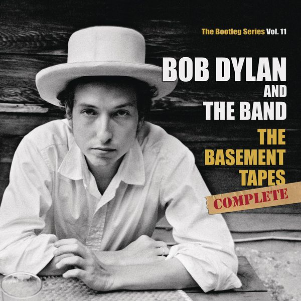 Bob Dylan - The Basement Tapes Complete: The Bootleg Series, Vol. 11