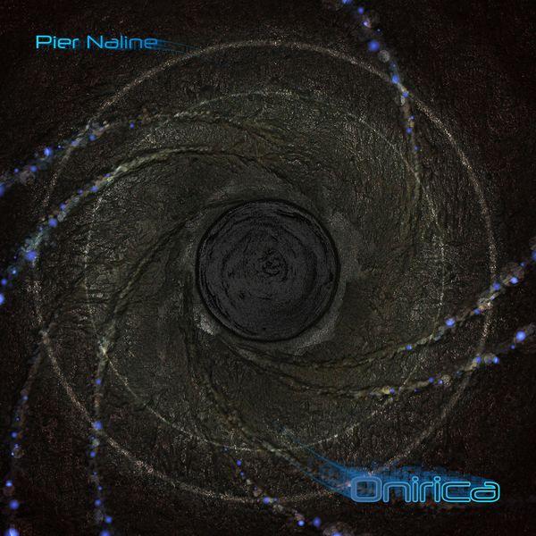Pier Naline - ONIRICA