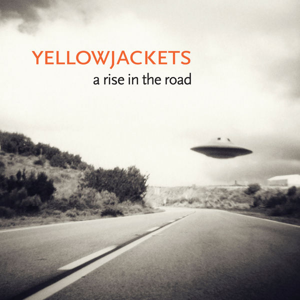 Yellowjackets - A Rise in the Road