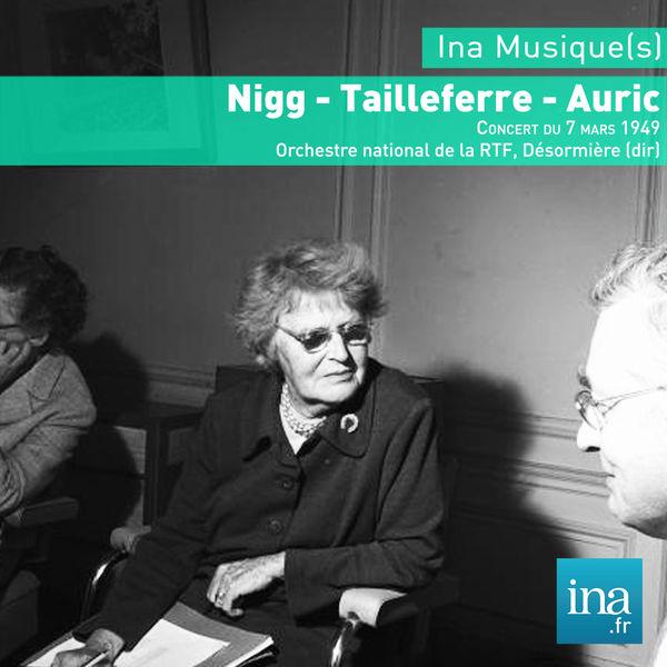 Roger Désormière - Tailleferre - Auric - Nigg : Concert en hommage à Paul Valéry (7 mars 1949)