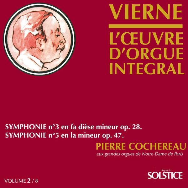 Pierre Cochereau Vierne: Complete Organ Works (Vol. 2) (Pierre Cochereau)