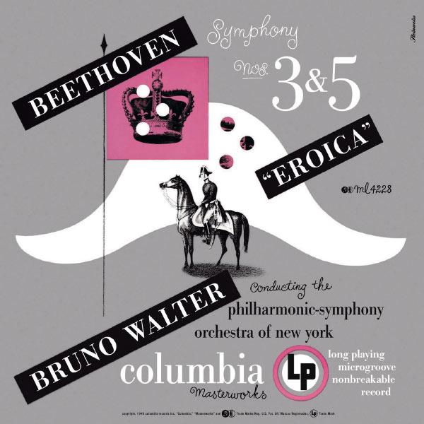 "Bruno Walter - Beethoven: Symphonies Nos. 3 ""Eroica"" & 5"