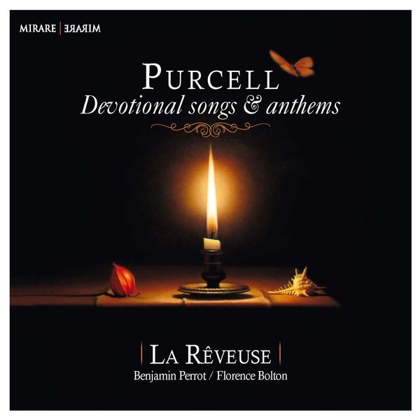 La Rêveuse - Purcell : Devotional Songs & Anthems