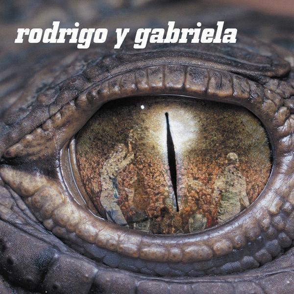 Rodrigo y Gabriela - Rodrigo y Gabriela (Réédition Digitale)