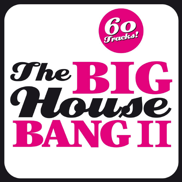 Various Artists - The Big House Bang II (60 House Monsters)