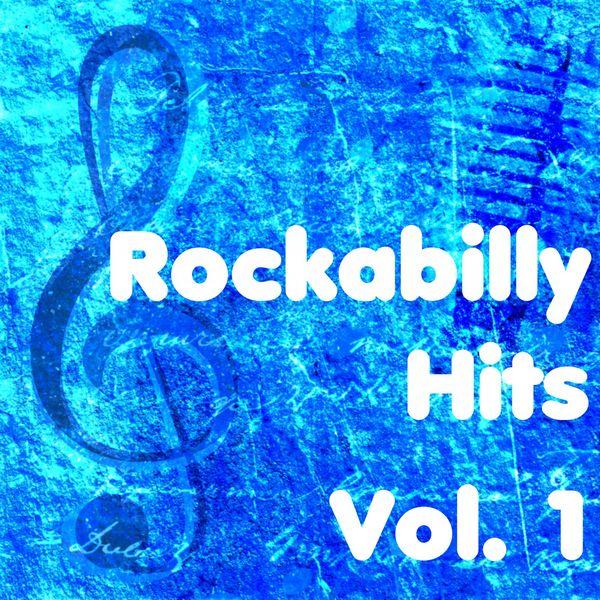 Various Artists - Rockabilly Hits, Vol. 1