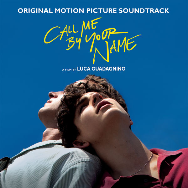 Various Interprets - Call Me By Your Name (Original Motion Picture Soundtrack)