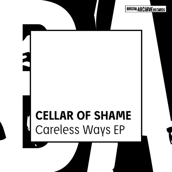 Cellar of Shame - Careless Ways EP