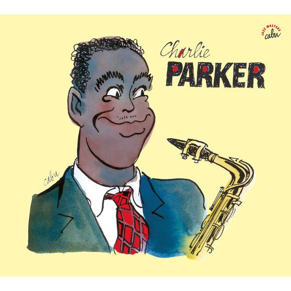 Charlie Parker - BD Music & Cabu Present Charlie Parker