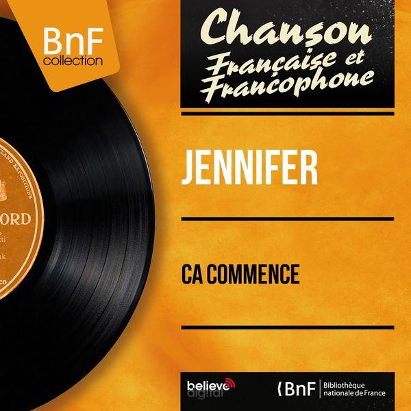 Jennifer - Ça commence (Mono Version)