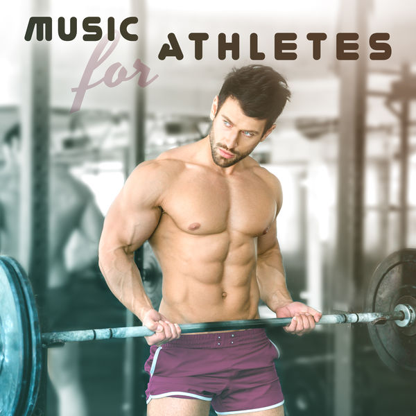 Music for Athletes – Running Hits, Workout Music, Stress Free