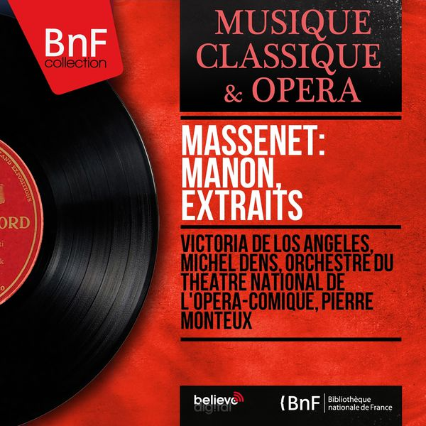 Victoria de los Angeles - Massenet: Manon, extraits (Mono Version)