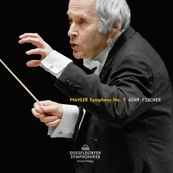 Adam Fischer - Mahler: Symphony No. 1