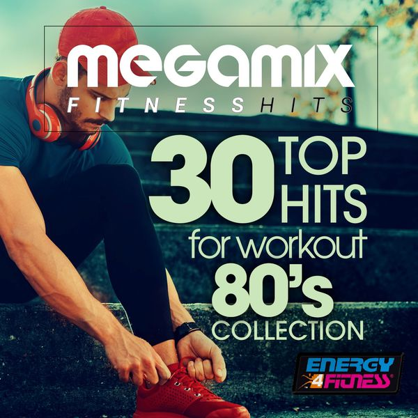 Various Artists - Megamix Fitness 30 Top Hits for Workout 80's Collection (30 Tracks Non-Stop Mixed Compilation for Fitness & Workout)