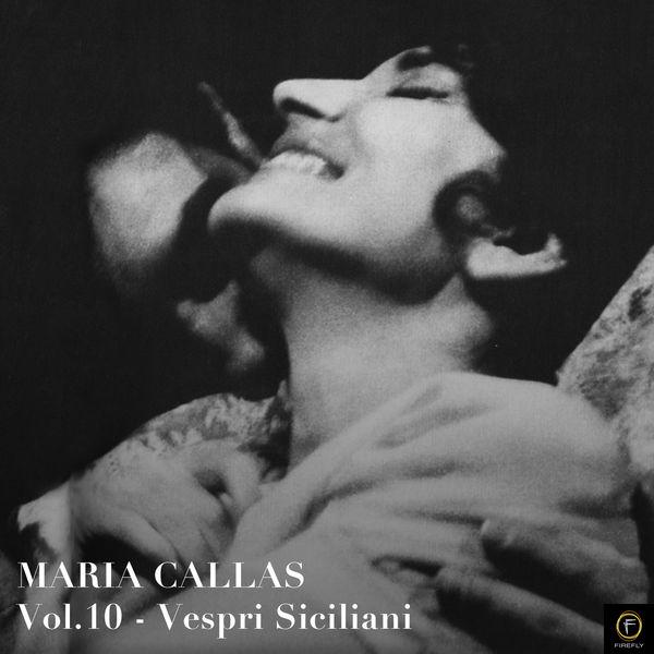 Maria Callas - Maria Callas, Vol. 10: Vespri Siciliani