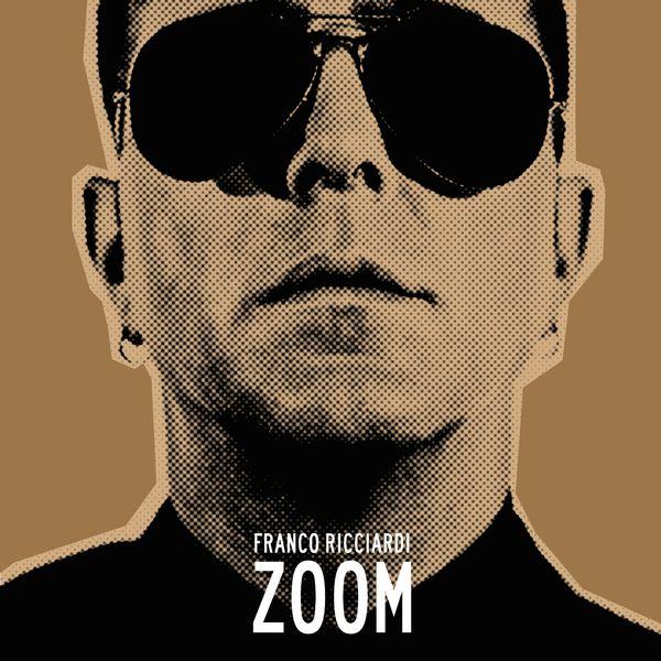Franco Ricciardi - Zoom
