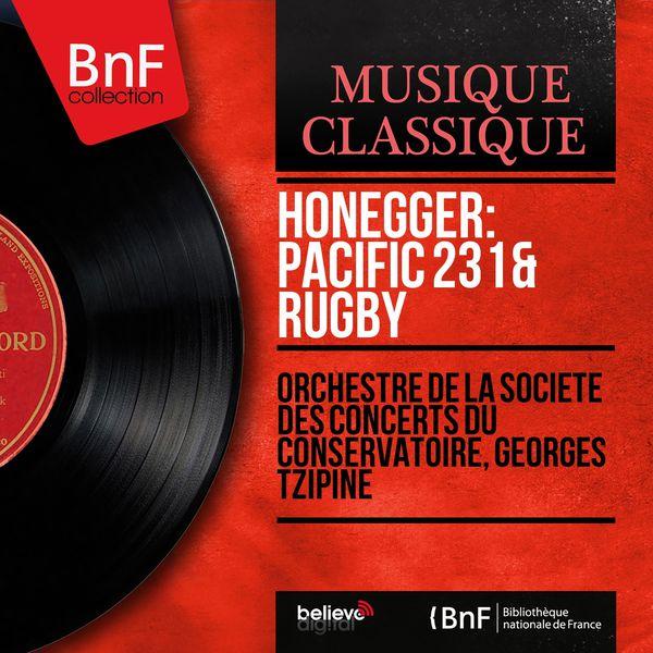 Orchestre de la Société des Concerts du Conservatoire - Honegger: Pacific 231 & Rugby (Mono Version)