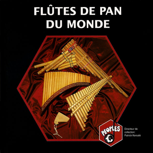 Various Artists - Flûtes de pan du monde – Panpipes Around the World