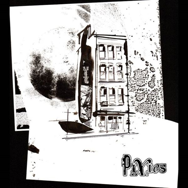 Pixies - Tenement Song
