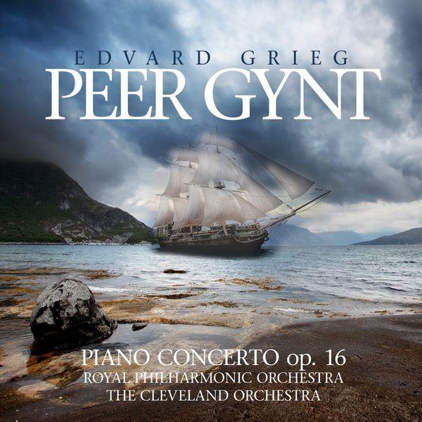 Edvard Grieg - Grieg: Peer Gynt / Piano Concerto Op. 16