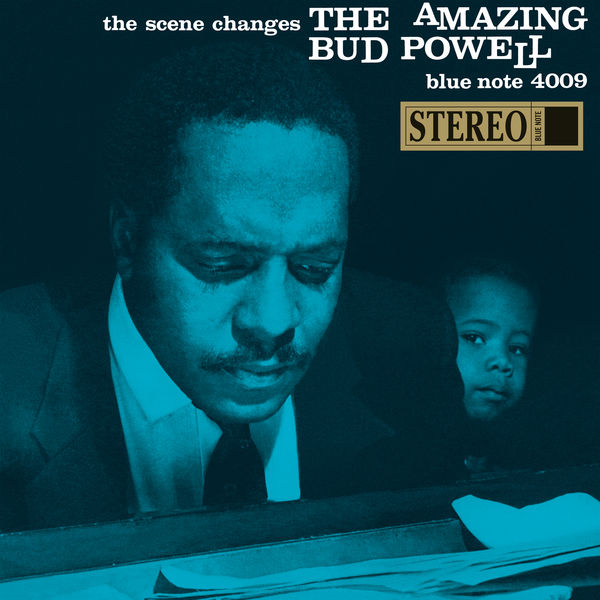 Bud Powell - The Scene Changes: The Amazing Bud Powell (Vol. 5)