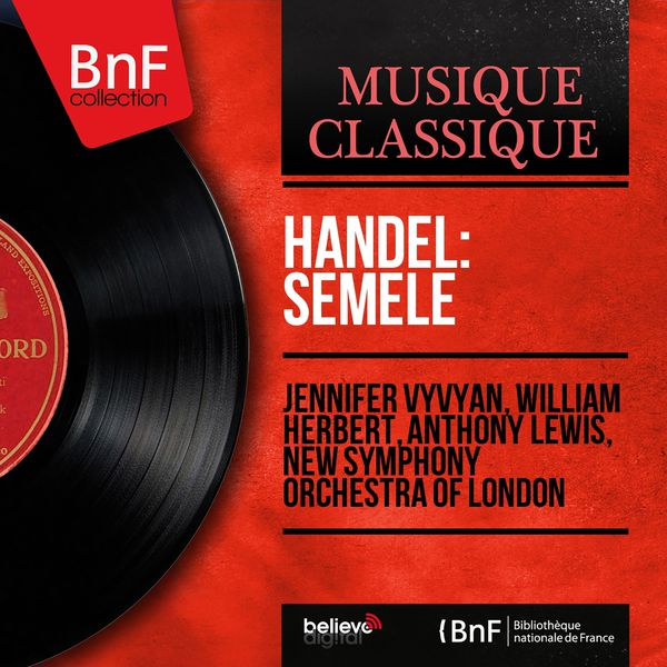 Jennifer Vyvyan - Handel: Semele (Mono Version)