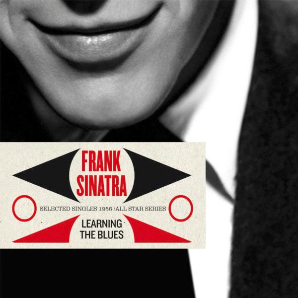 Frank Sinatra - Saga All Stars: Learnin' the Blues / Selected Singles 1954-1955
