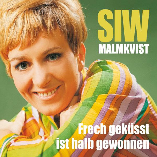 Siw Malmkvist - Frech geküsst ist halb gewonnen - Die großen Erfolge