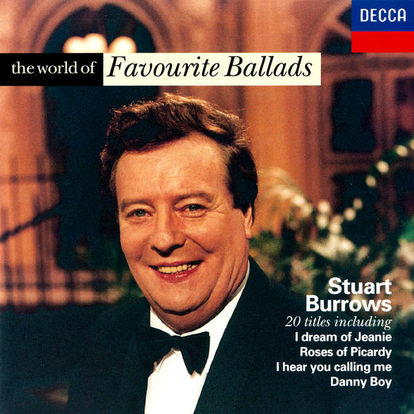 Stuart Burrows|The World of Favourite Ballads