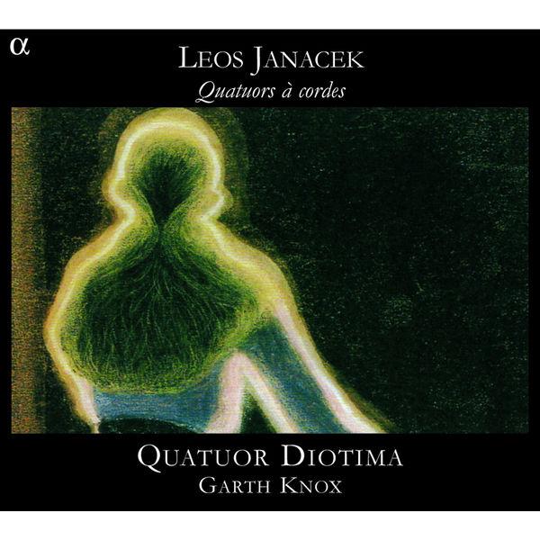 Quatuor Diotima - Leos Janácek : Quatuors à cordes