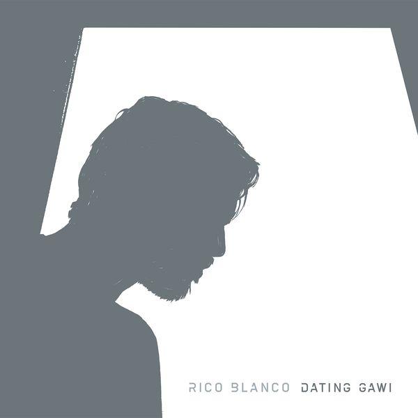 Rico Blanco dating gawi volledige album