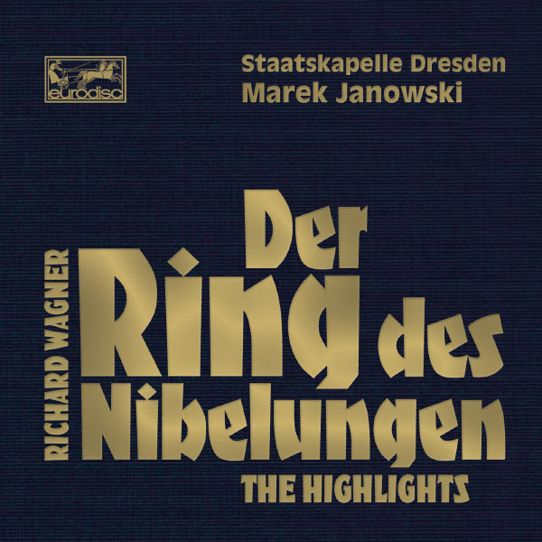 Marek Janowski|Wagner: Der Ring des Nibelungen - Highlights