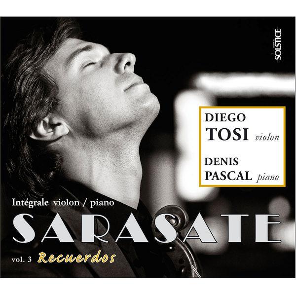 Diego Tosi Recuerdos (Intégrale des pièces pour violon & piano - volume 3)