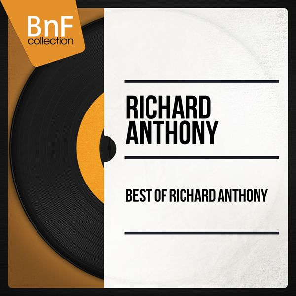 Richard Anthony - Best of Richard Anthony