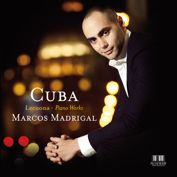 Marcos Madrigal - Lecuona: Andalucia, Danzas Afrocubanas, Ante el Escorial & Other Piano Works