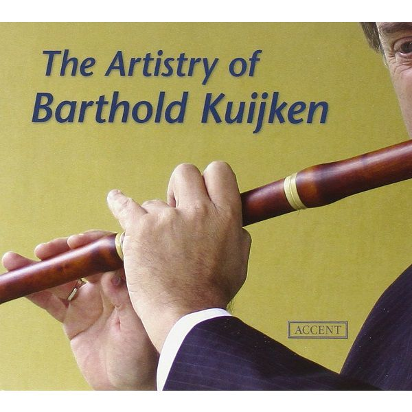 Barthold Kuijken - The Artistry of Barthold Kuijken