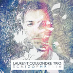 Laurent Coulondre Schizophrenia
