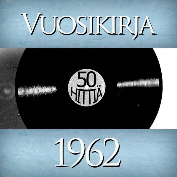 Vuosikirja - Vuosikirja 1962 - 50 hittiä