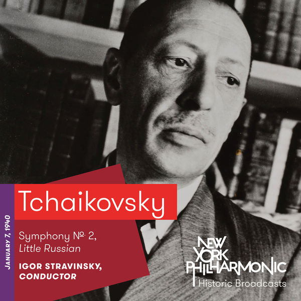 New York Philharmonic - Tchaikovsky: Symphony No. 2, Little Russian (Recorded 1940)