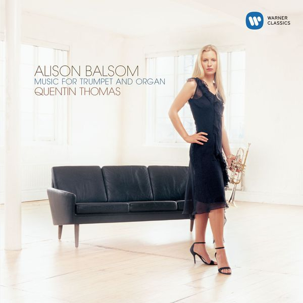 Alison Balsom - Music for Trumpet and Organ