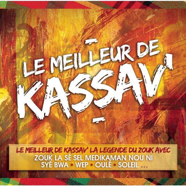 Kassav' - Le Meilleur de Kassav'