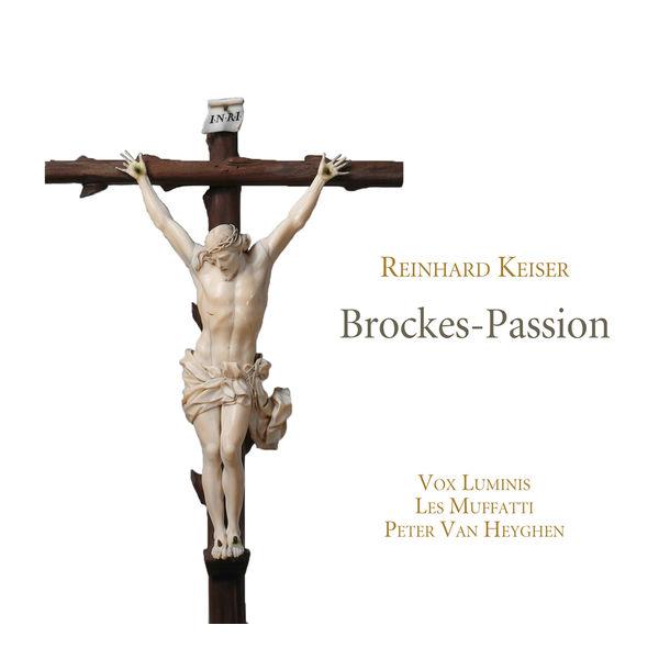 Peter Van Heyghen - Reinhard Keiser : Brockes-Passion