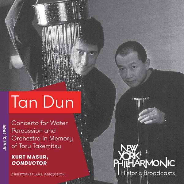 New York Philharmonic - Tan Dun: Concerto for Water Percussion and Orchestra in Memory of Toru Takemitsu (Recorded 1999)