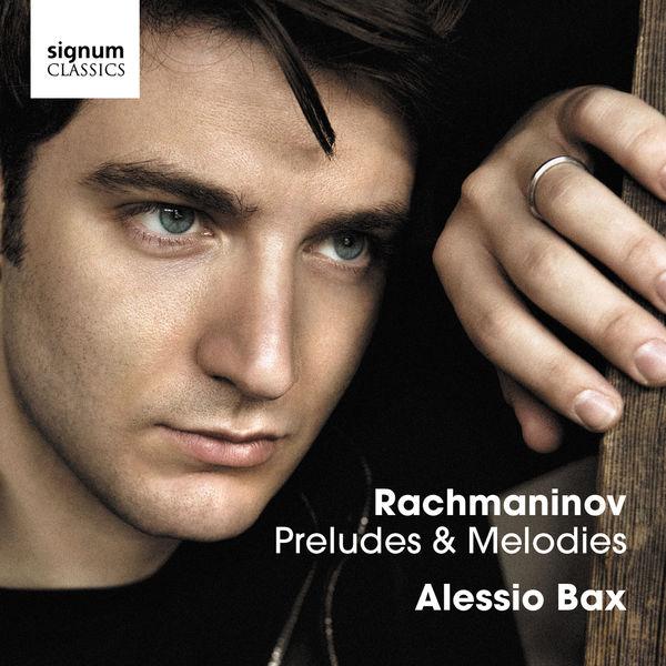 Alessio Bax - Rachmaninov: Preludes & Melodies