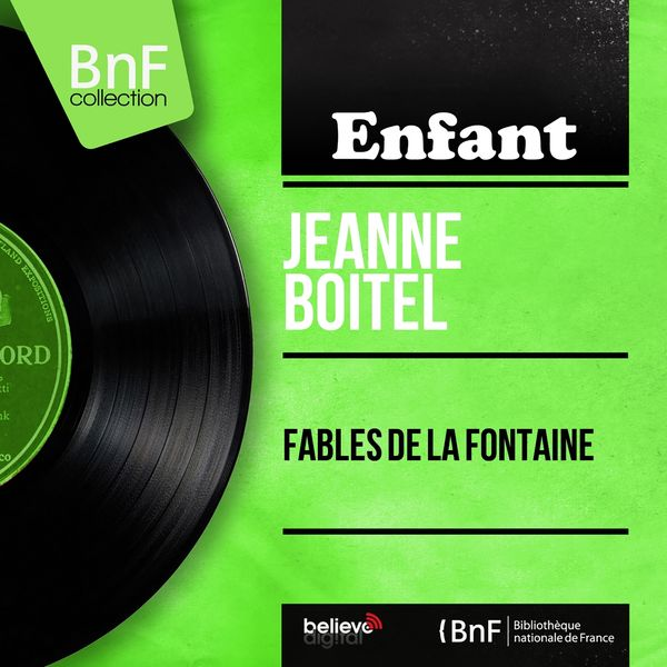 Jeanne Boitel - Fables de La Fontaine (Mono Version)