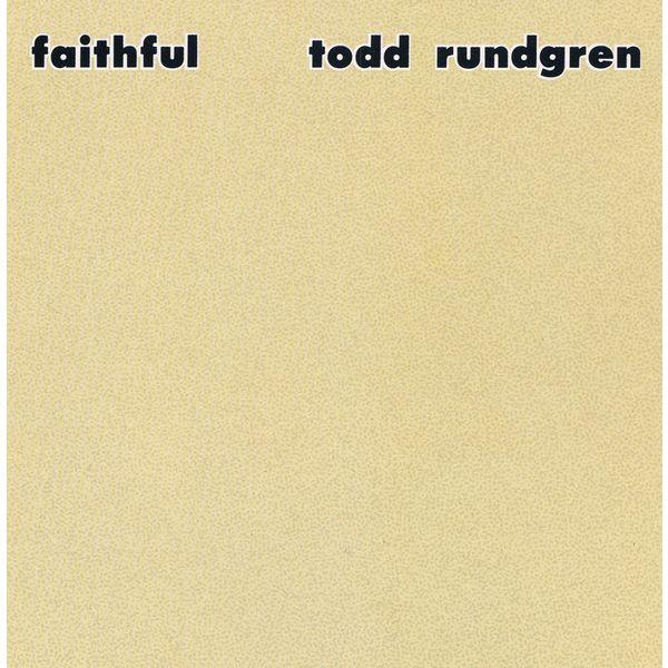 Todd Rundgren - Faithful